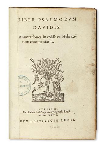 BIBLE IN LATIN.  Liber Psalmorum Davidis [with Cantica quae in Bibliis sparsim leguntur].  1546