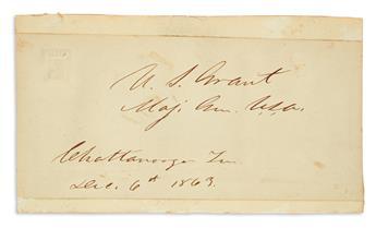 (CIVIL WAR.) GRANT, ULYSSES S. Signature and date, U.S. Grant / Maj. Gen. U.S.A. / Chattanooga Ten. / Dec. 6th 1863, on a slip of pap