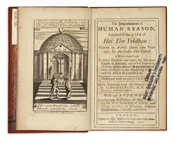 IBN TUFAYL, MUHAMMAD IBN 'ABD AL-MALIK. The Improvement of Human Reason: exhibited in the life of Hai Ebn Yokdhan. 1711