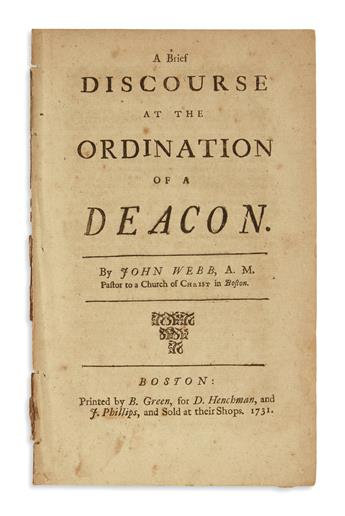(EARLY AMERICAN IMPRINTS.) Webb, John. A Brief Discourse at the Ordination of a Deacon.
