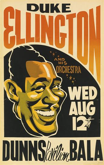 DESIGNER UNKNOWN. DUKE ELLINGTON / DUNNS PAVILION BALA. Window card. 1959. 22x14 inches, 56x36 cm.