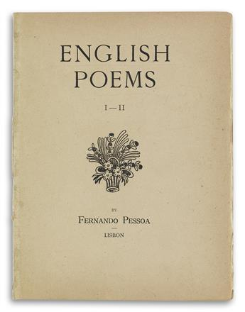 FERNANDO PESSOA (1888-1935)  English Poems I-II [and] English Poems III.