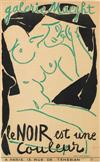 HENRI MATISSE ( 1869-1954). GALERIE MAEGHT / LE NOIR EST UN COULEUR. 1946. 25x15 inches. Imp. des Arts, Cannes.